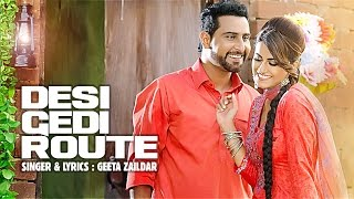 Desi Gedi Route (Full Video Song) Geeta Zaildar | Western Penduz | Latest Punjabi Songs 2016