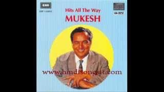 Mukesh - Hiya Jarat Rahat Din Rain