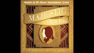 Keeper of My Heart - Kari Jobe - Instrumental Cover
