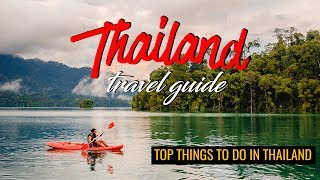 Top Things To Do In Thailand (2019)
