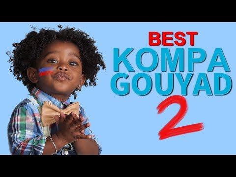 BEST KOMPA GOUYAD 2017 #Volume 2 ✔