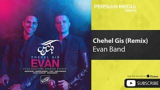 Evan Band - Chehel Gis - Ali Edris & Farjad Najafi Remix ( ایوان بند - چهل گیس - ریمیکس )
