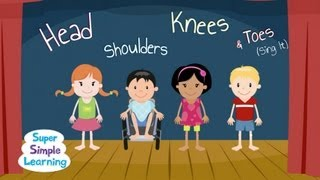 Head Shoulders Knees & Toes (Sing It)