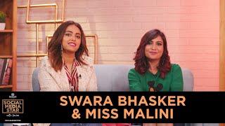 'Social Media Star With Janice' E07: Swara Bhasker & Miss Malini
