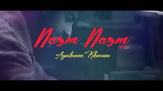 Nazm Nazm ( Remix ) DJ VEERU OFFICIAL   Bareilly Ki Barfi   Kriti Sanon, Ayushmann Khurrana   Arko