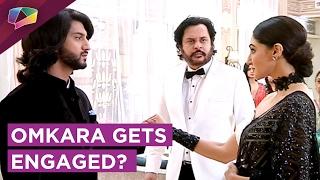 Omkara gets engaged to Svetlana?   Ishqbaaz   Star Plus