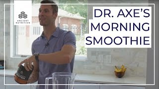 Dr. Axe's Morning Smoothie   Ancient Nutrition