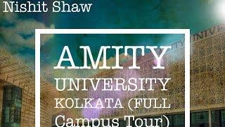 Amity University Kolkata | Full Campus Tour | New Town, Rajarhat