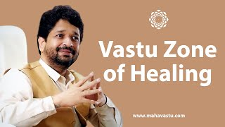 Vastu Zone of Healing   Dr. Khushdeep Bansal   स्वास्थ्य का वास्तु ज़ोन   Vaastu Shastra