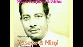 Moyo Nenda Taratibu - Yaseen Mohamed & Mimi (Saada)
