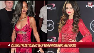 Celebrities are Divided over Israel   The Hotlist