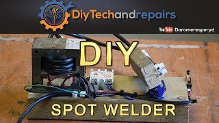DIY Spot welder build - Cheapest out there! Part 1/2