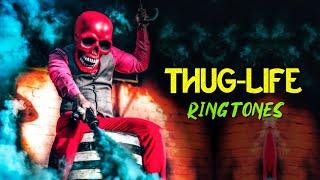 Top 5 Best Thug Life Ringtones 2019 | Download Now
