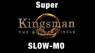 Kingsman 2 Teaser Trailer in SUPER SLOW-MO