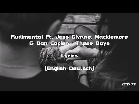 Rudimental - These Days Ft. Jess Glynne, Macklemore & Dan Caplen (Lyrics [EnglishDeutsch])