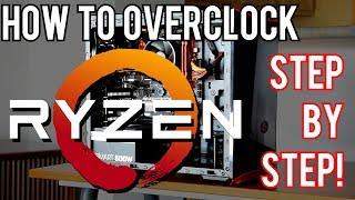 How To Overclock Ryzen 3 [3 Step In-Depth Guide!]