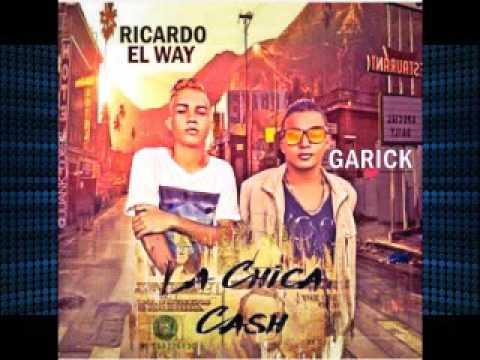 Ricardo feat Garick CHICA DE CASH (2016 LO MAS NUEVO TRAP)