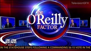 Fox News The O'Reilly Factor Open - Spring 2013