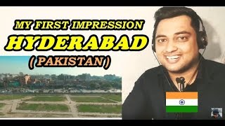 My First Impression of Hyderabad ( Pakistan) | Amazing Facts