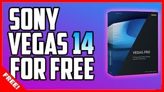 DOWNLOAD SONY VEGAS PRO 14 FOR FREE!! – [PC Tutorial]