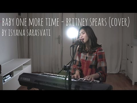 Baby One More Time - Britney Spears Cover by Isyana Sarasvati