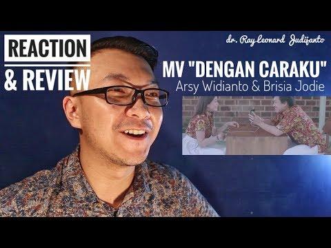 MV Arsy Widianto, Brisia Jodie - Dengan Caraku Official Music Video - REACTION & REVIEW