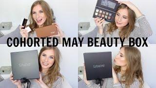 Cohorted May Beauty Box Opening // Phoebe Slee