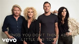 Little Big Town - Things You Don