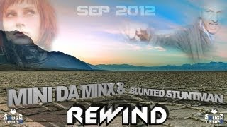 MINI DA MINX & BLUNTED STUNTMAN - Rough Tempo LIVE! - September 2012