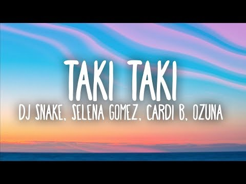 Xxx Mp4 DJ Snake Selena Gomez Cardi B Ozuna Taki Taki Lyrics 3gp Sex