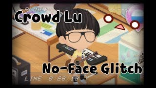 LINE Play - Faceless Official Avatar Glitch (Crowd Lu)