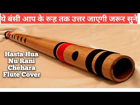 hasta hua noorani chehra flute instrumental