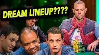 What Is Your DREAM Poker After Dark Lineup??
