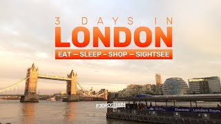 Summer in London: 3 days to shop, eat, sleep and sightsee