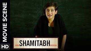 Akshara's take on life | Shamitabh | Movie Scene