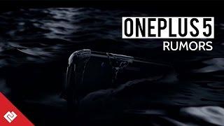 OnePlus 5 Leaks & Rumors | Specs, Price & Release Date