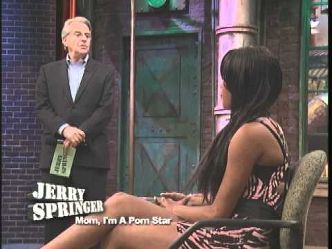 Mom I m A Porn Star The Jerry Springer Show