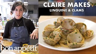 Claire Makes Linguine and Clams   From the Test Kitchen   Bon Appétit