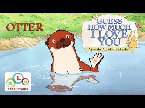 Guess How Much I Love You: Compilation - Otters Antics