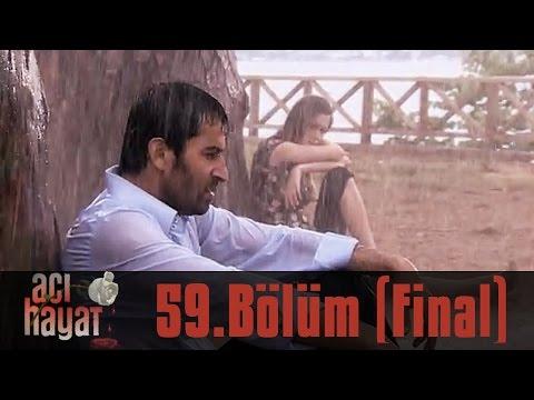 Acı Hayat 59.Bölüm FİNAL Tek Part İzle HD