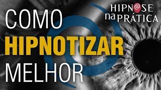 Hipnose Na Prática - Como Hipnotizar melhor -  parte 1