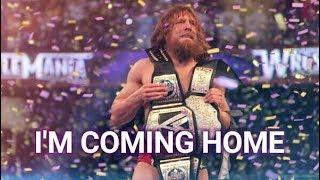 "Daniel Bryan - WWE Wrestlemania 34 ""I'm Coming Home"