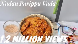 Kerala Nadan Parippu Vada /Thattukada Style Parippuvada /Iftar -Nombuthura Dishes/Recipe No 155