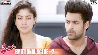 Fidaa Movie   Varun Tej, Sai PallaviEmotional Scene #2    Shakti Kanth    Sekhar Kammula