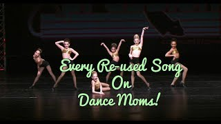 Every Reused Song on Dance Moms
