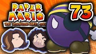 Paper Mario TTYD: A Big Buncha Pirates - PART 73 - Game Grumps