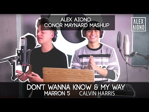 Download Don't Wanna Know by Maroon 5 and My Way by Calvin Harris | Alex Aiono Mashup ft Conor Maynard On Musiku.PW