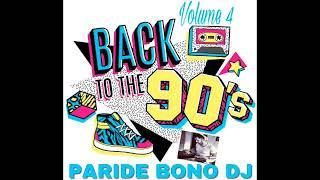 (PARTE4) La Più Bella Musica Dance anni 90-The best Dance 90 Compilation - Paride Bono Dj (PBDJ)