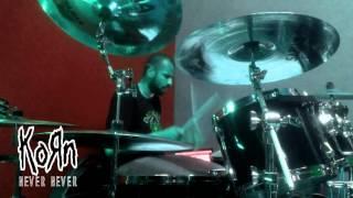 KoRn - Never Never [Drum Cover]