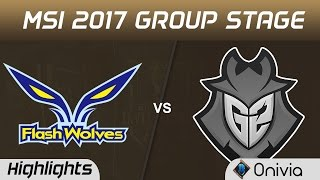 FW vs G2 Highlights MSI 2017 Group Stage Flash Wolves vs G2 Esports by Onivia